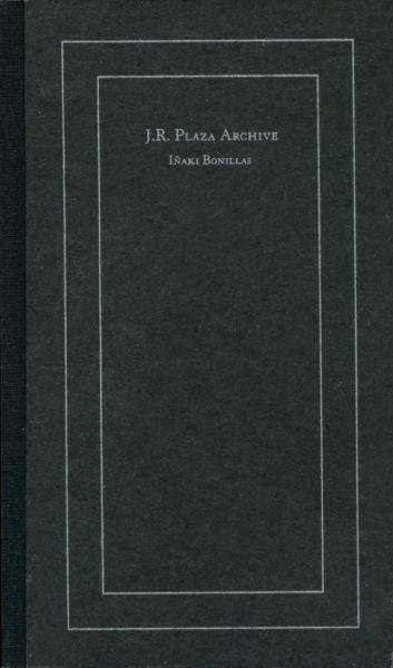 J.R. Plaza Archive 2003-2012